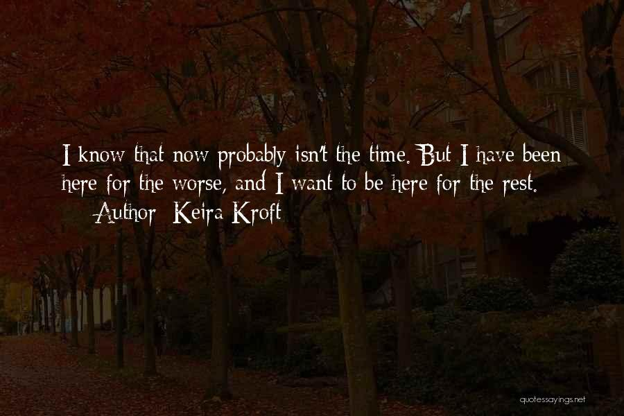 Keira Kroft Quotes 308803