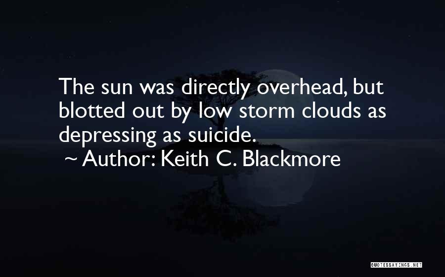 Keith C. Blackmore Quotes 178912