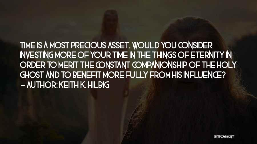 Keith K. Hilbig Quotes 1450726