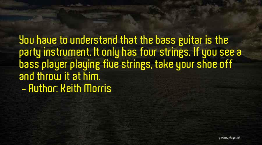 Keith Morris Quotes 2258810