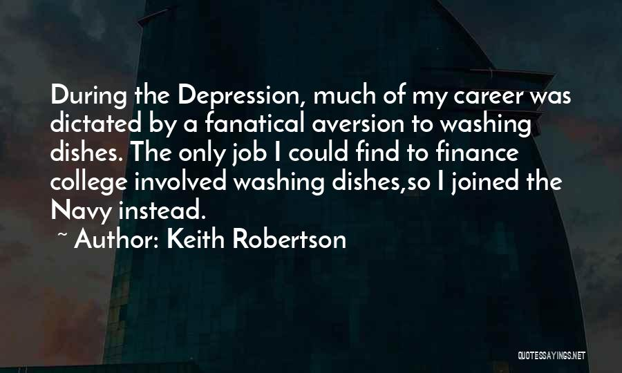 Keith Robertson Quotes 338076
