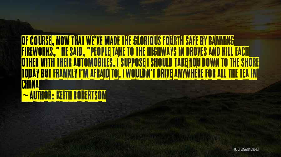 Keith Robertson Quotes 395457