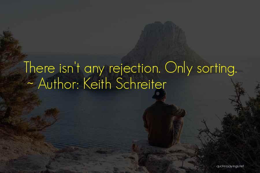 Keith Schreiter Quotes 1153091
