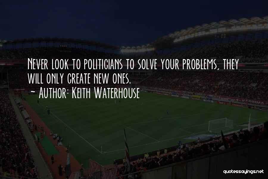 Keith Waterhouse Quotes 1116055