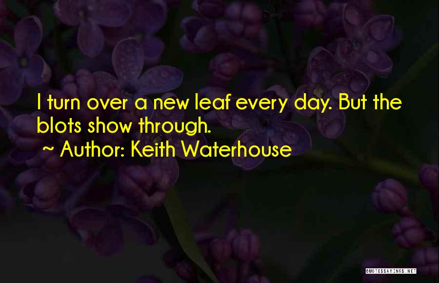 Keith Waterhouse Quotes 1788610