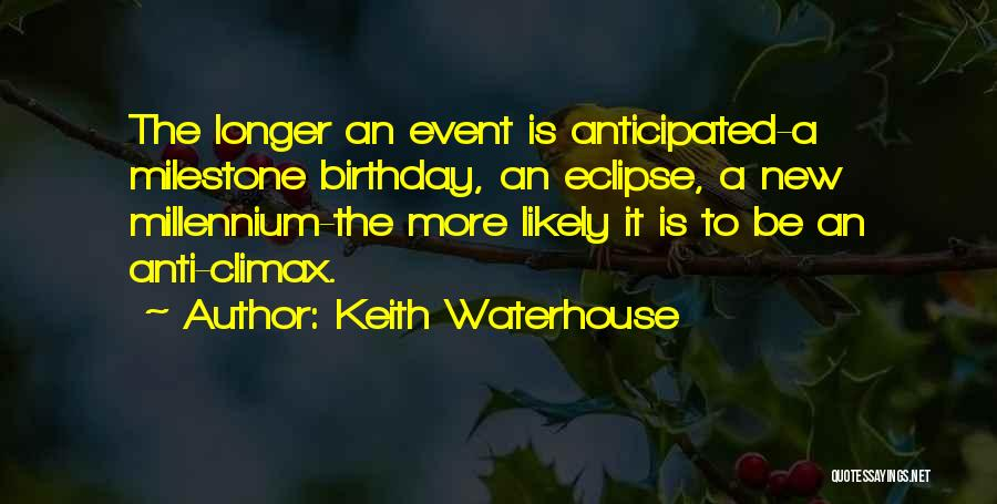Keith Waterhouse Quotes 604080