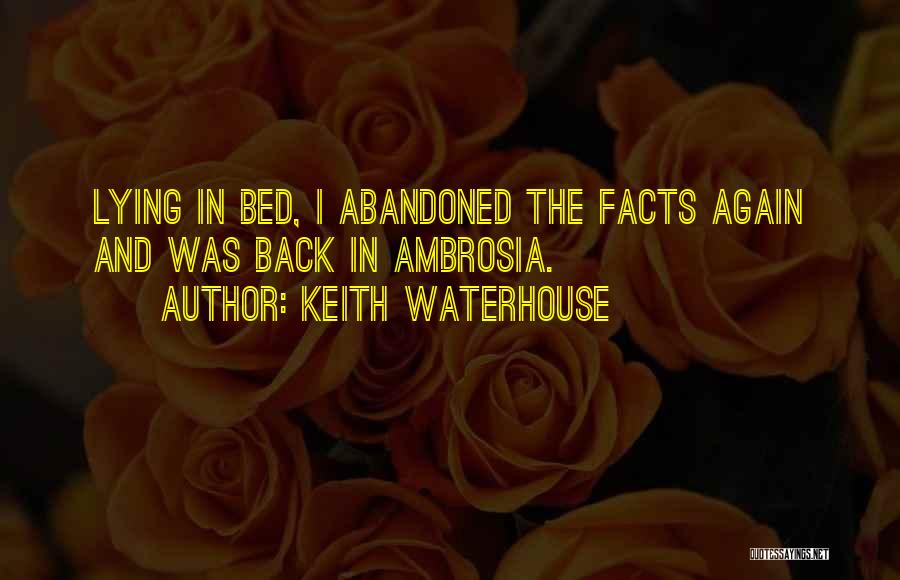 Keith Waterhouse Quotes 612938