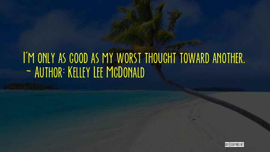 Kelley Lee McDonald Quotes 1812399