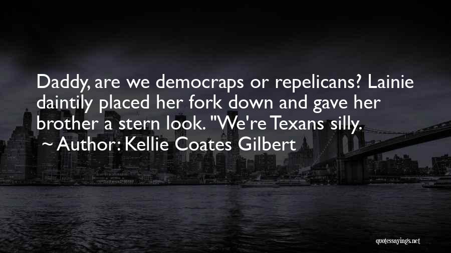 Kellie Coates Gilbert Quotes 1714310