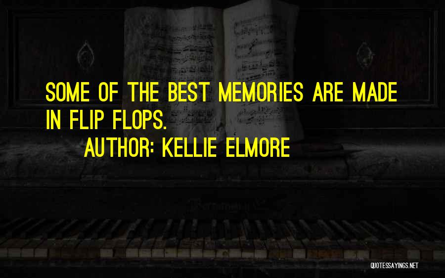 Kellie Elmore Quotes 1506842