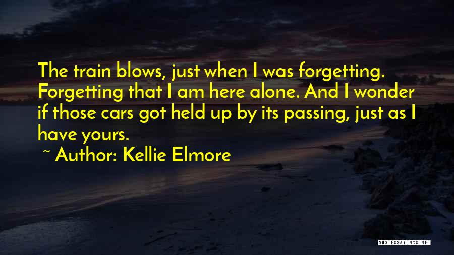 Kellie Elmore Quotes 2201280