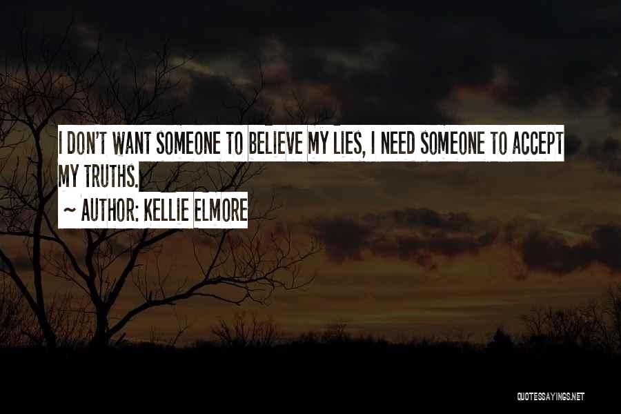 Kellie Elmore Quotes 511265