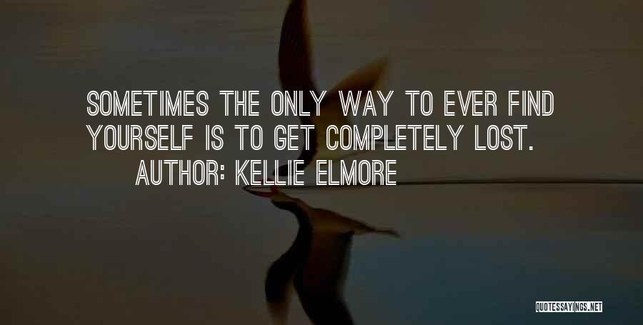 Kellie Elmore Quotes 931017