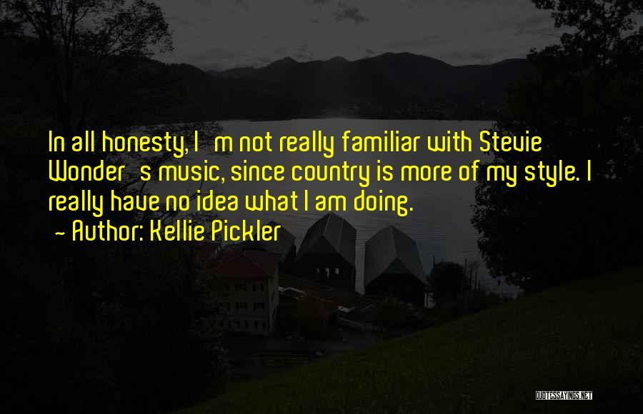 Kellie Pickler Quotes 1794081