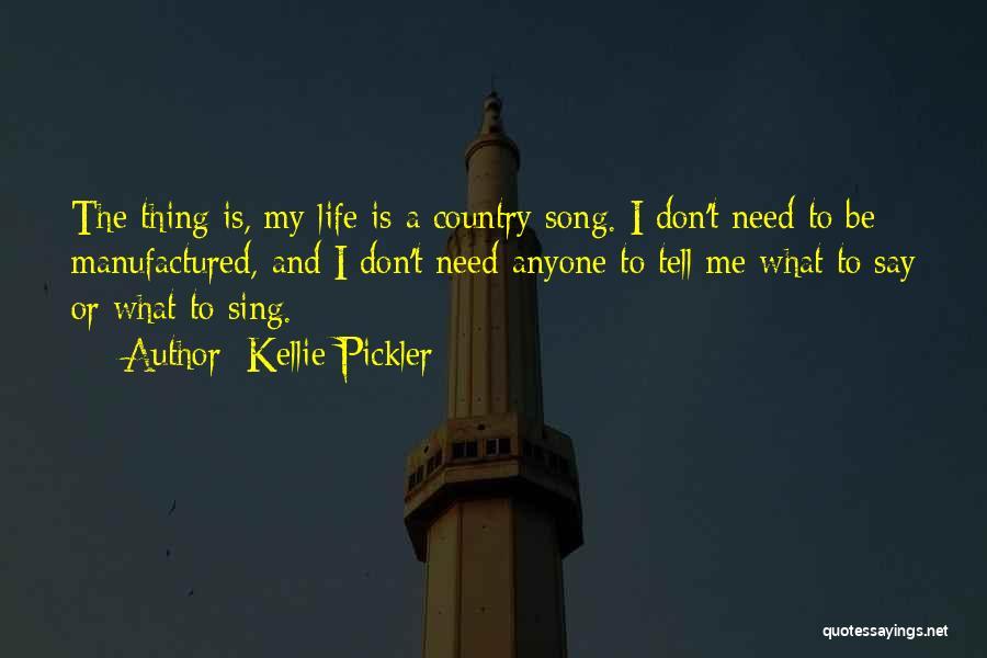 Kellie Pickler Quotes 1868723