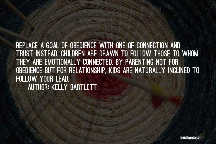 Kelly Bartlett Quotes 1307086
