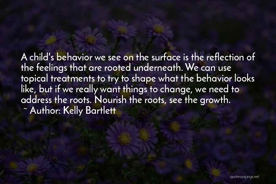 Kelly Bartlett Quotes 1474708