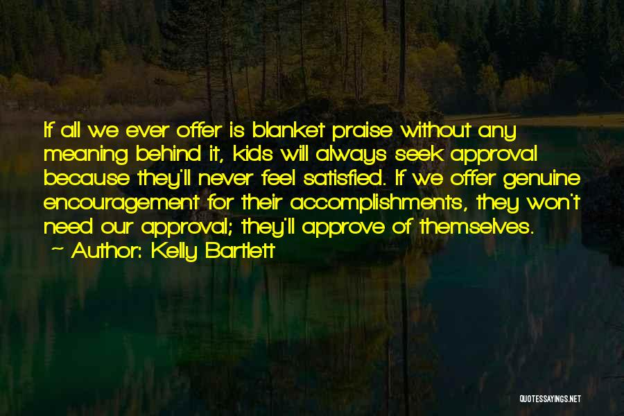 Kelly Bartlett Quotes 1716995