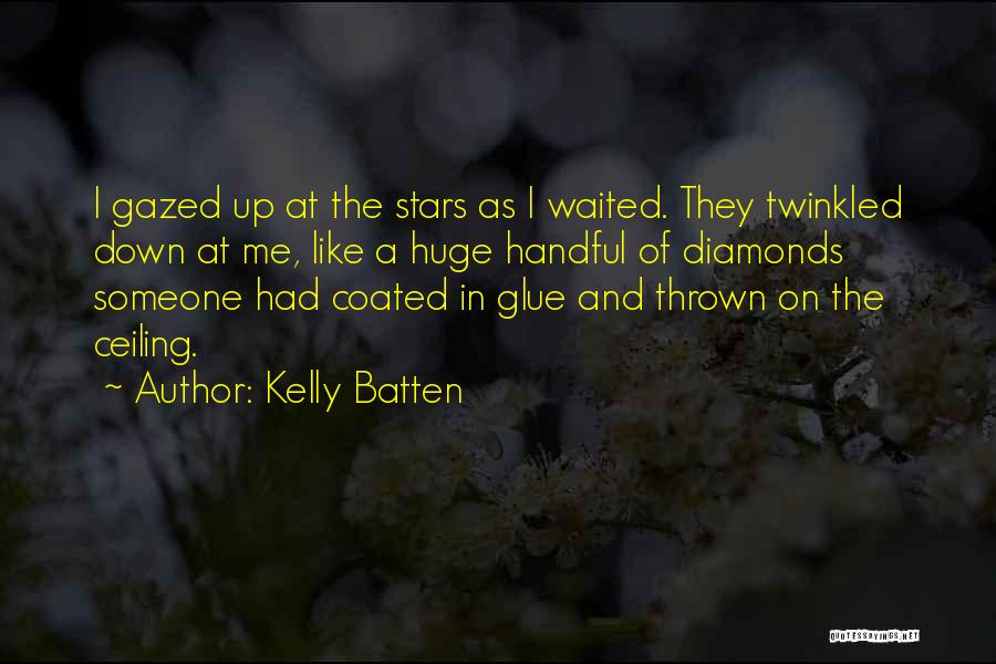 Kelly Batten Quotes 1019619