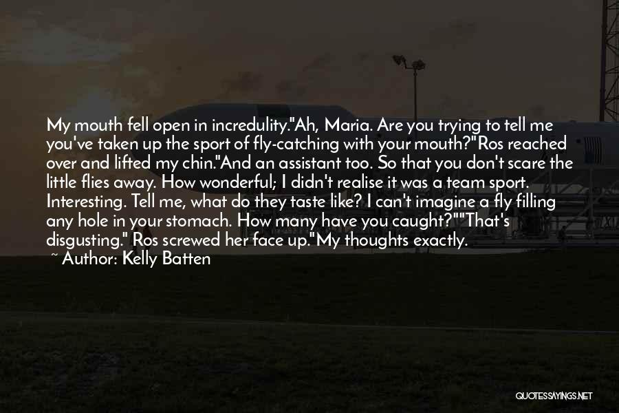 Kelly Batten Quotes 1376980
