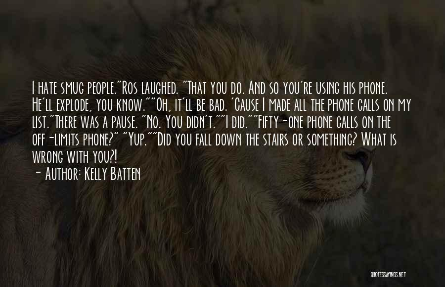 Kelly Batten Quotes 1547894