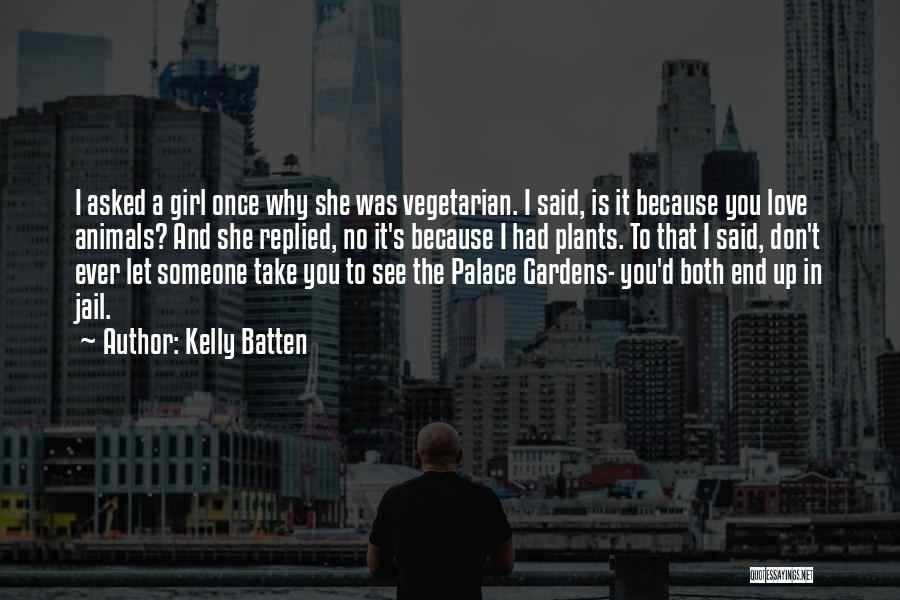 Kelly Batten Quotes 1584376