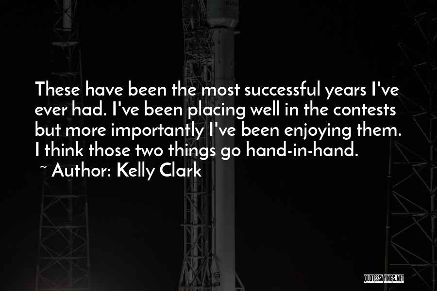 Kelly Clark Quotes 1015291