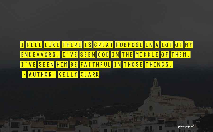Kelly Clark Quotes 1477428