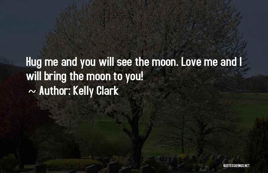 Kelly Clark Quotes 1747887