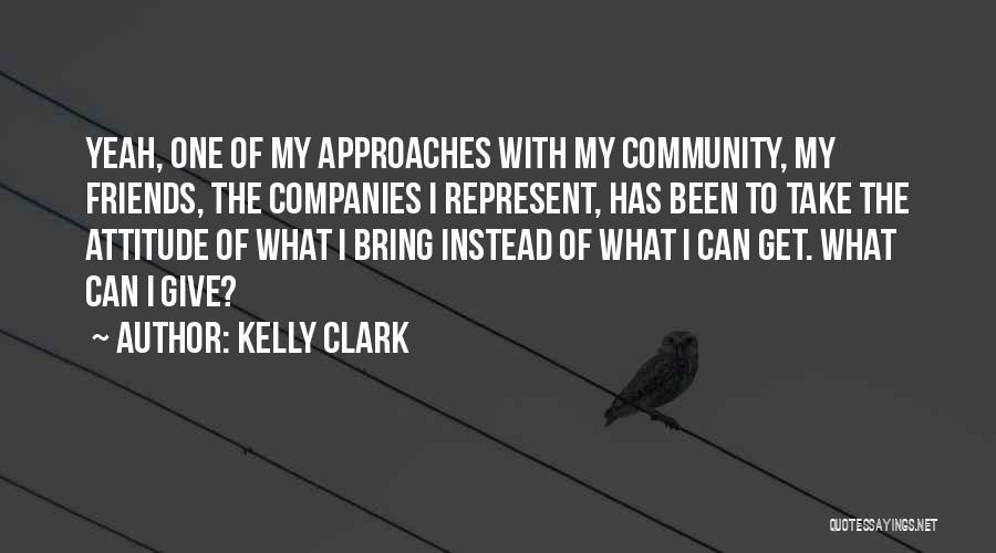 Kelly Clark Quotes 314267