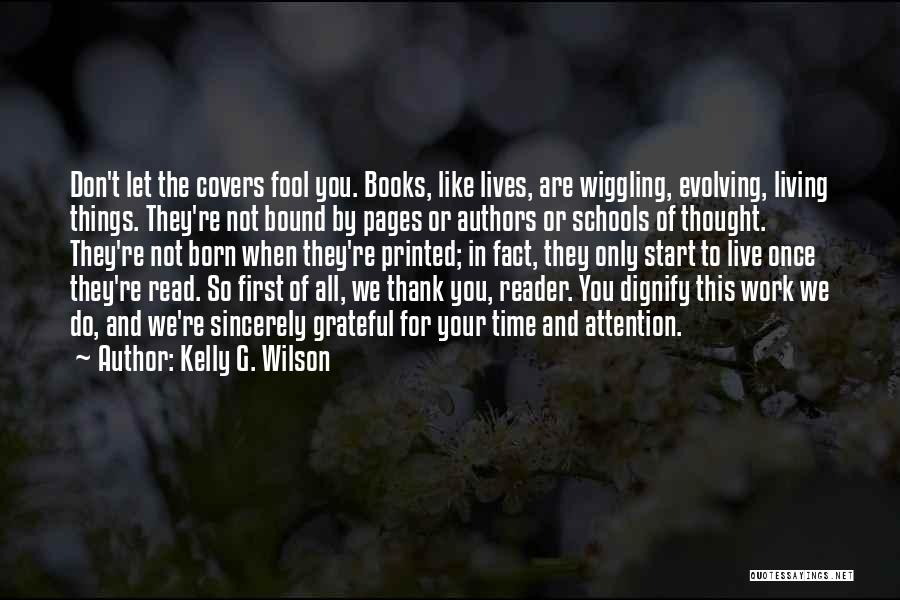 Kelly G. Wilson Quotes 215530
