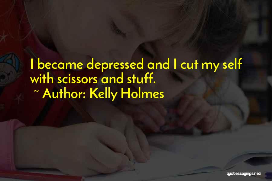 Kelly Holmes Quotes 344995