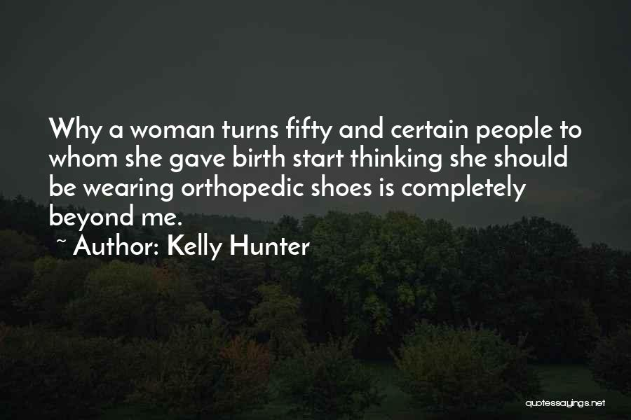 Kelly Hunter Quotes 1904373