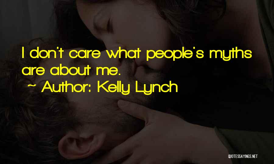 Kelly Lynch Quotes 1089570