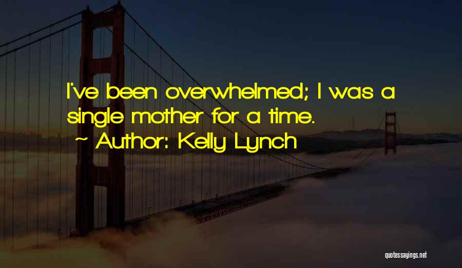 Kelly Lynch Quotes 1176166