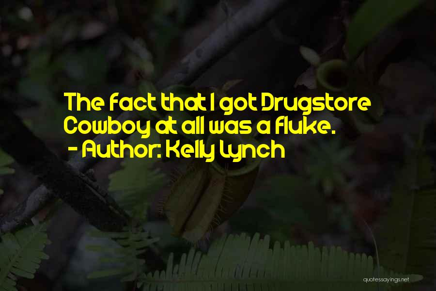 Kelly Lynch Quotes 1323898