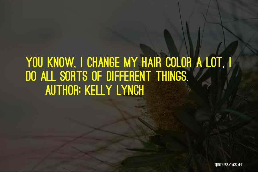 Kelly Lynch Quotes 1343900