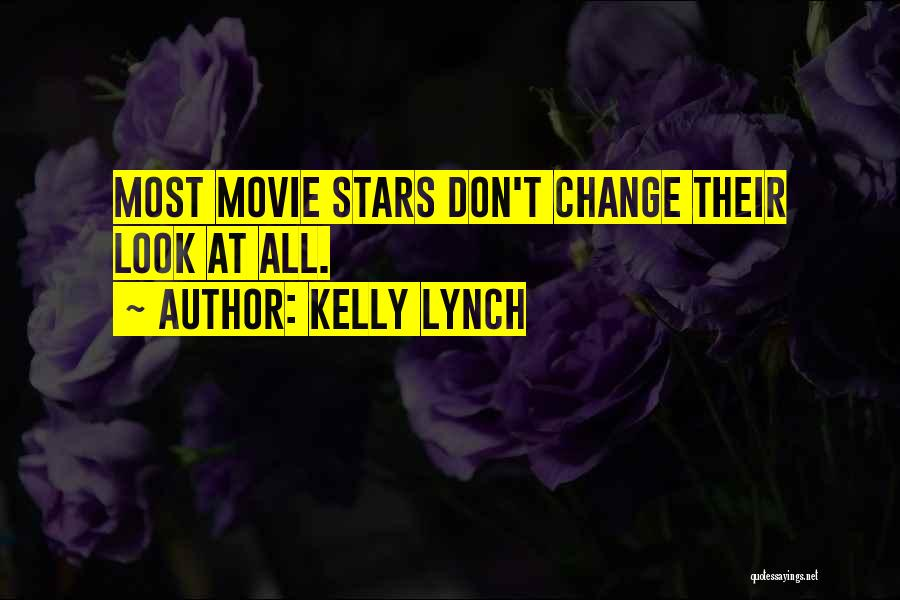 Kelly Lynch Quotes 209238