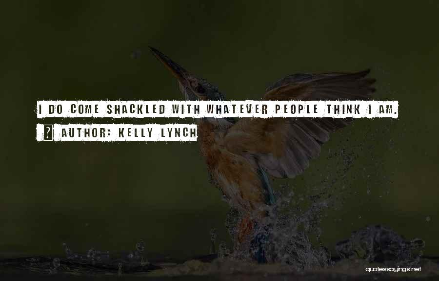 Kelly Lynch Quotes 378687