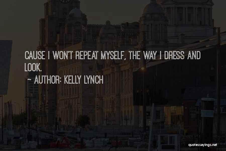 Kelly Lynch Quotes 411253