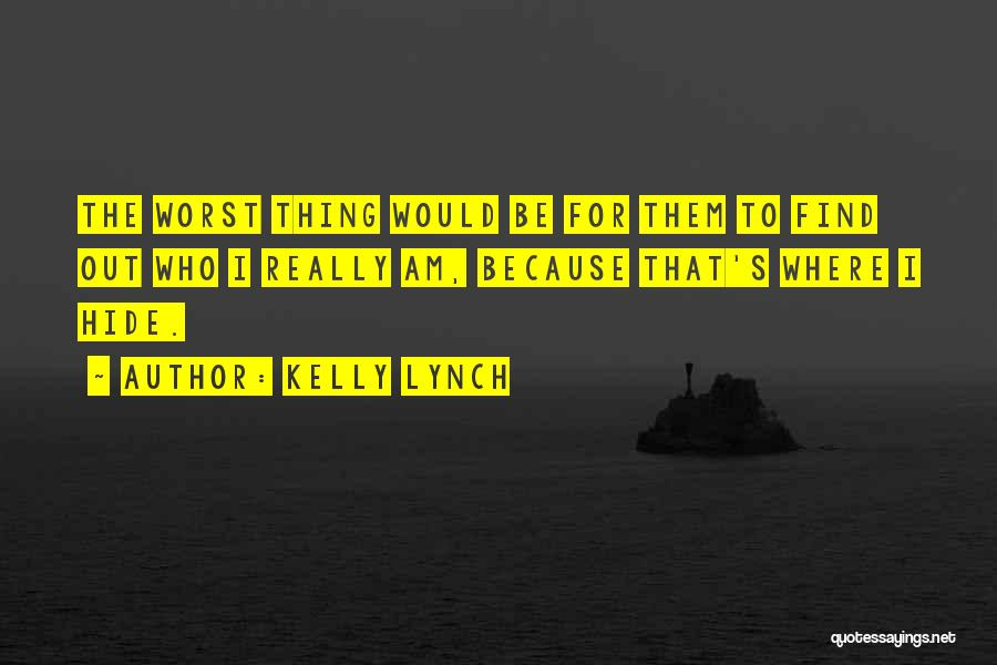 Kelly Lynch Quotes 436030