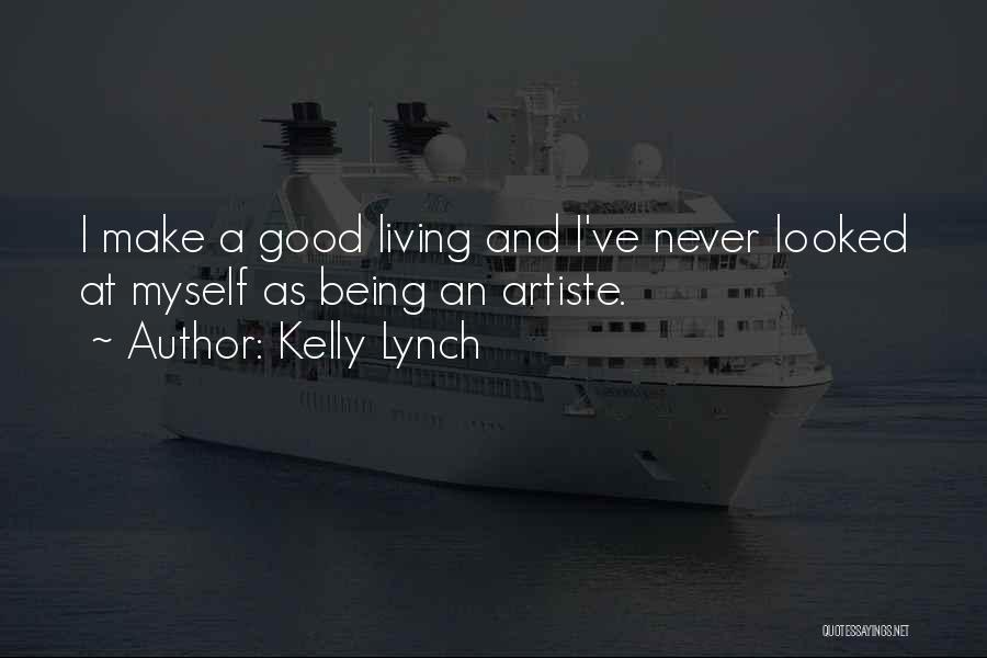 Kelly Lynch Quotes 690545