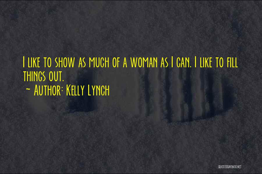 Kelly Lynch Quotes 993244