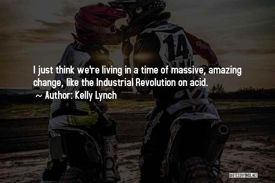 Kelly Lynch Quotes 999133
