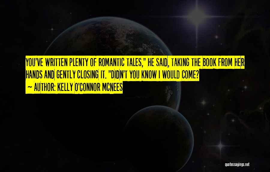 Kelly O'Connor McNees Quotes 1610096