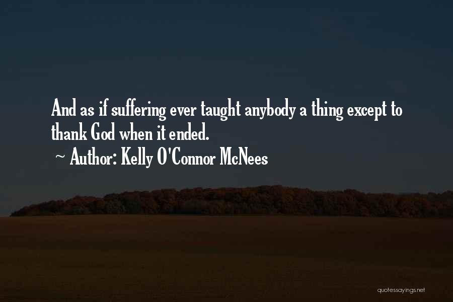 Kelly O'Connor McNees Quotes 190279