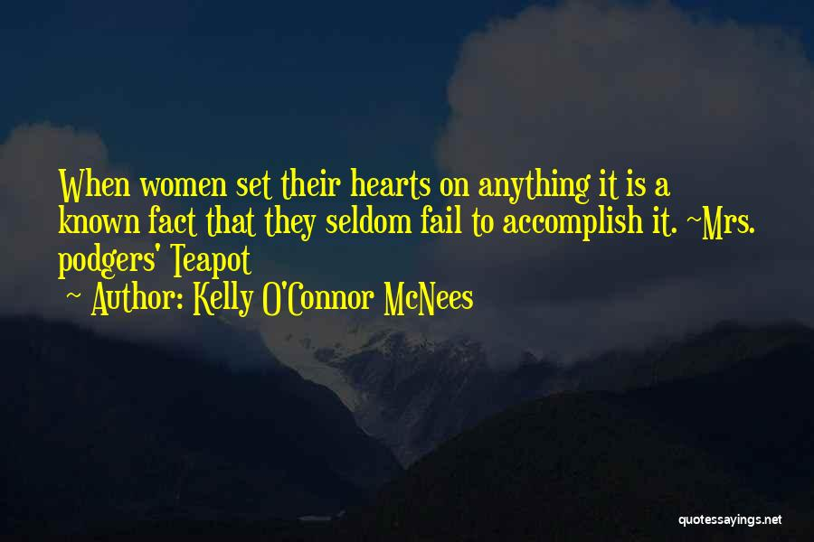 Kelly O'Connor McNees Quotes 2192898