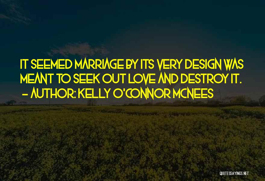 Kelly O'Connor McNees Quotes 431004
