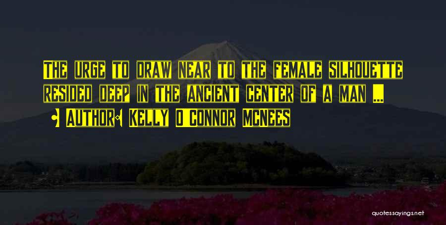 Kelly O'Connor McNees Quotes 484940