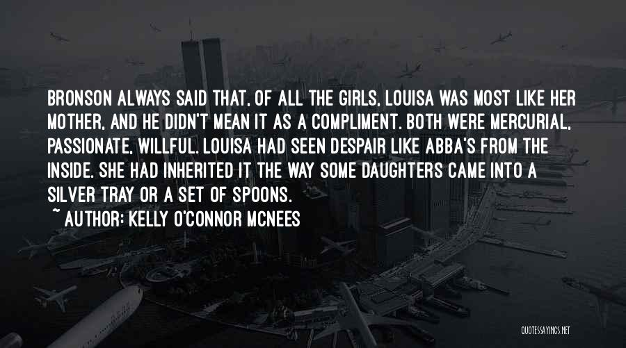 Kelly O'Connor McNees Quotes 754057